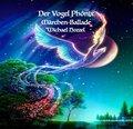 Der Vogel Phönix, 1 Audio-CD