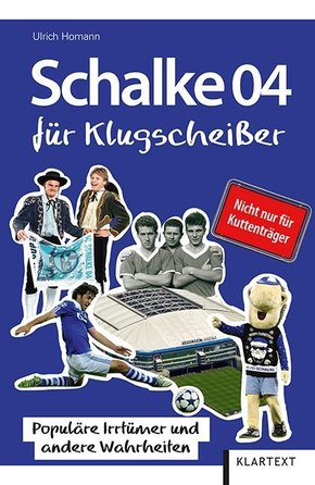 Schalke 04 für Klugscheißer