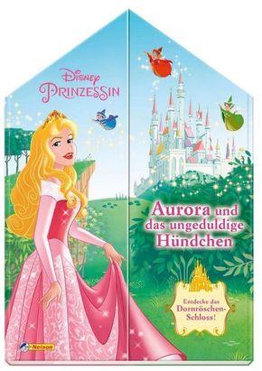 Disney Prinzessin: Aurora und das ungeduldige Hündchen
