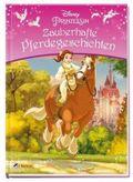 Disney Prinzessin: Zauberhafte Pferdegeschichten; Band 18 (III/Band 5)