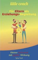 little coach - Für Eltern als Erziehungs-Begleitung