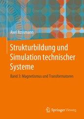 Strukturbildung und Simulation technischer Systeme - Bd.3