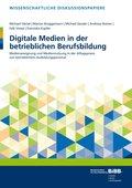 Digitale Medien in der betrieblichen Berufsbildung