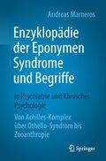 Enzyklopädie der Eponymen Syndrome und Begriffe in Psychiatrie und Klinischer Psychologie