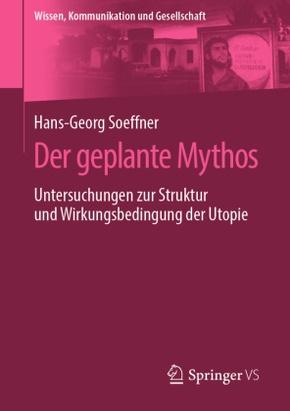 Der geplante Mythos