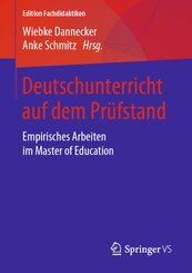 Deutschunterricht auf dem Prüfstand