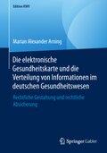 Die elektronische Gesundheitskarte und die Verteilung von Informationen im deutschen Gesundheitswesen