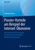 Pionier-Vorteile am Beispiel der Internet-Ökonomie