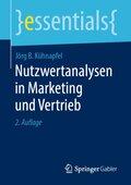 Nutzwertanalysen in Marketing und Vertrieb