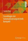 Grundlagen der Automatisierungstechnik kompakt
