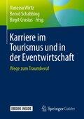 Karriere im Tourismus und in der Eventwirtschaft