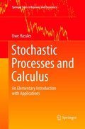 Stochastic Processes and Calculus