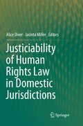 Justiciability of Human Rights Law in Domestic Jurisdictions