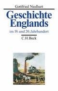 Geschichte Englands: Im 19. und 20. Jahrhundert; Bd.3