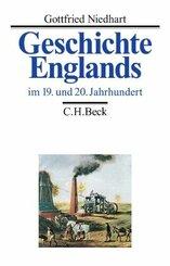 Geschichte Englands: Geschichte Englands  Bd. 3: Im 19. und 20. Jahrhundert