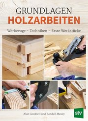 Grundlagen Holzarbeiten