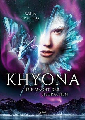 Khyona - Die Macht der Eisdrachen