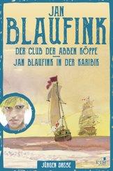 Jan Blaufink. Abenteuerroman Band 1. - Tl. 1-2