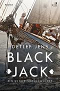 Black Jack. Ein Schiff verschwindet