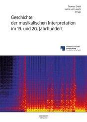 Geschichte der musikalischen Interpretation im 19. und 20. Jahrhundert