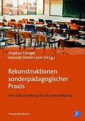 Rekonstruktionen sonderpädagogischer Praxis