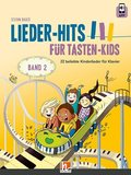 Lieder-Hits für Tasten-Kids, m. 1 Audio-CD - Bd.2