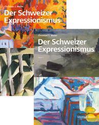 Der Schweizer Expressionismus, 2 Tle.