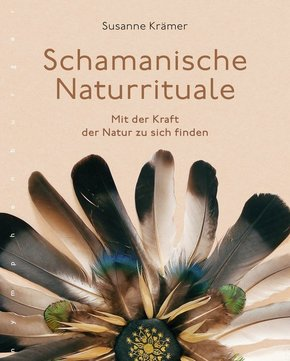 Schamanische Naturrituale