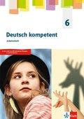 deutsch.kompetent. Allgemeine Ausgabe Gymnasium ab 2019: 6. Klasse, Arbeitsheft