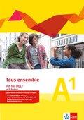 Tous Ensemble. Ausgabe ab 2013: Fit für DELF A1, m. MP3-CD