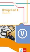 Orange Line. Ausgabe ab 2014: 10. Klasse, Vokabellernheft; Bd.6