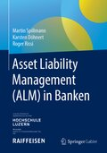 Asset Liability Management (ALM) in Banken