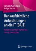 Bankaufsichtliche Anforderungen an die IT (BAIT)