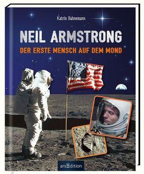 Neil Armstrong - Der erste Mensch auf dem Mond