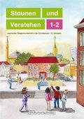 Staunen und Verstehen - 1./2. Schuljahr, Lesebuch - Bd.1-2
