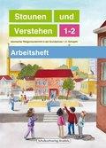 Staunen und Verstehen - 1./2. Schuljahr, Arbeitsheft - Bd.1-2