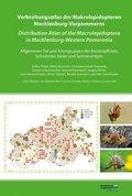 Verbreitungsatlas der Makrolepidopteren Mecklenburg-Vorpommerns / Distribution Atlas of the Macrolepidoptera in Mecklenb