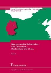 Basiswissen für Dolmetscher und Übersetzer - Deutschland und China