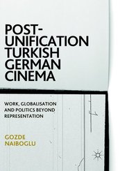 Post-Unification Turkish German Cinema