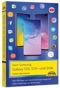 Dein Samsung Galaxy S10, S10+ und S10e