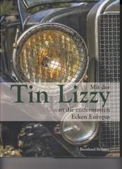Mit der Tin Lizzy an die entferntesten Ecken Europas