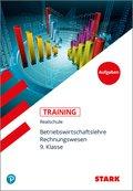 Training Realschule - Betriebswirtschaftslehre / Rechnungswesen 9. Klasse