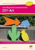 Vom Blog in den Kunstunterricht: DIY-Art, m. DVD