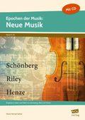 Epochen der Musik: Neue Musik, m. Audio-CD
