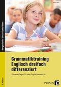 Grammatiktraining Englisch dreifach differenziert