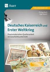 Deutsches Kaiserreich und Erster Weltkrieg, m. 1 CD-ROM