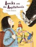 Annika und das Angstschwein