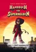 Handbuch für Superhelden - Das Handbuch