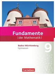Fundamente der Mathematik, Gymnasium Baden-Württemberg: 9. Schuljahr, Schülerbuch