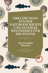 Erklärungen aus der Naturgeschichte und allerlei Weltwissen für die Jugend